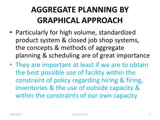 AGGREGATE PLANNING BY GRAPHICAL APPROACH