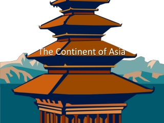 The Continent of Asia