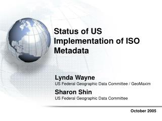 Status of US Implementation of ISO Metadata