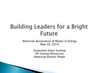 Building Leaders for a Bright Future