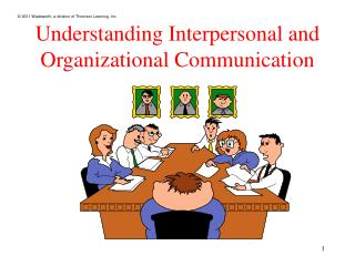 Understanding Interpersonal and Organizational Communication