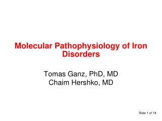 Molecular Pathophysiology of Iron Disorders