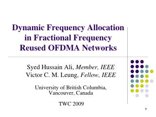 Dynamic Frequency Allocation in Fractional Frequency Reused OFDMA Networks