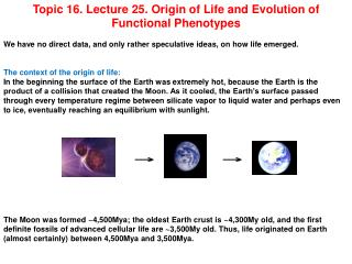 Topic 16. Lecture 25. Origin of Life and Evolution of Functional Phenotypes