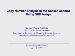 Copy Number Analysis in the Cancer Genome Using SNP Arrays