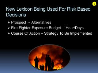 New Lexicon Being Used For Risk Based Decisions