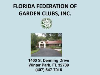 FLORIDA FEDERATION OF GARDEN CLUBS, INC.