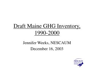 Draft Maine GHG Inventory, 1990-2000
