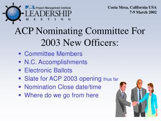 ACP Nominating Committee For  2003 New Officers: