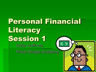 Personal Financial Literacy	 Session 1
