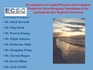 Development of Coupled Physical and Ecological Models for Stress-Response Simulations of the Apalachicola Bay Regional E