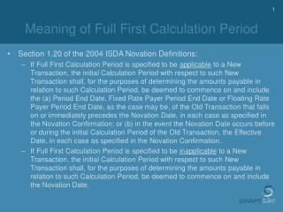 Meaning of Full First Calculation Period