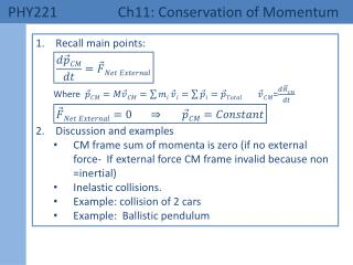 PHY221 	 Ch11: Conservation of Momentum