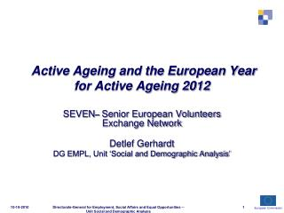 Active Ageing and the European Year for Active Ageing 2012