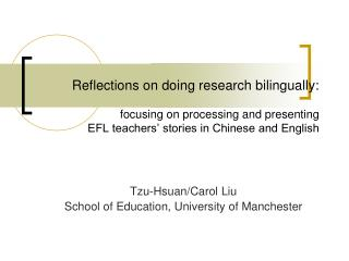 Tzu-Hsuan/Carol Liu School of Education, University of Manchester