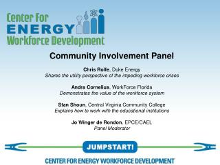 Community Involvement Panel Chris Rolfe , Duke Energy