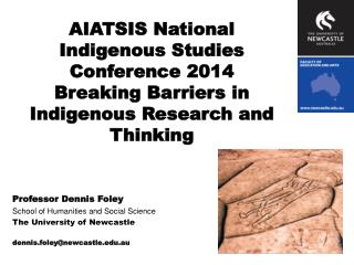 AIATSIS National Indigenous Studies Conference 2014