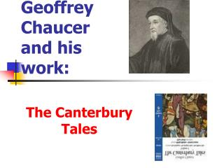 Geoffrey Chaucer and his work: