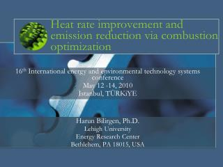 Heat rate improvement and emission reduction via combustion optimization