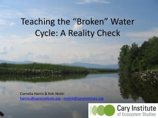 "Teaching the ""Broken"" Water Cycle: A Reality Check"