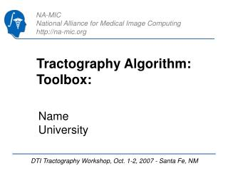 Tractography Algorithm: Toolbox: