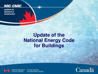 Update of the National Energy Code  for Buildings