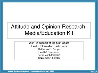 Attitude and Opinion Research- Media/Education Kit