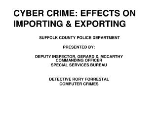 CYBER CRIME: EFFECTS ON IMPORTING & EXPORTING