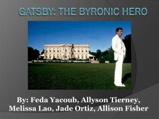 Gatsby: the Byronic Hero