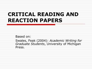 CRITICAL READING AND REACTION PAPERS