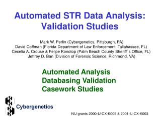 Automated STR Data Analysis: Validation Studies