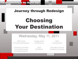 Journey through Redesign Choosing Your Destination
