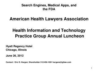 Search Engines, Medical Apps, and  the FDA