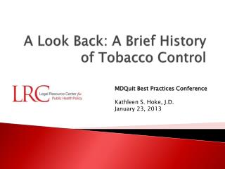A Look Back: A Brief History of Tobacco Control