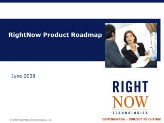 RightNow Product Roadmap