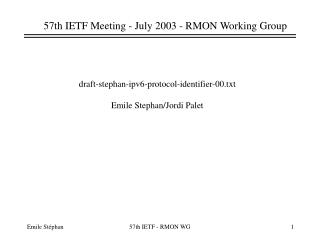 57th IETF Meeting - July 2003 - RMON Working Group
