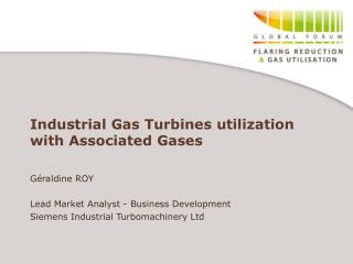 Industrial Gas Turbines utilization with Associated Gases