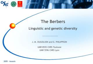 The Berbers Linguistic and genetic diversity