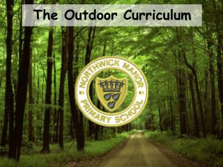 The Outdoor Curriculum