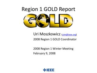 Region 1 GOLD Report