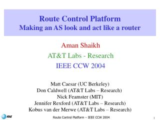 Route Control Platform Making an AS look and act like a router