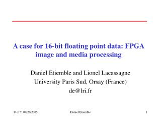 A case for 16-bit floating point data: FPGA image and media processing