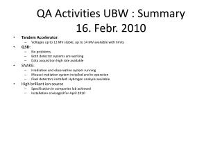 QA Activities UBW : Summary 16. Febr. 2010