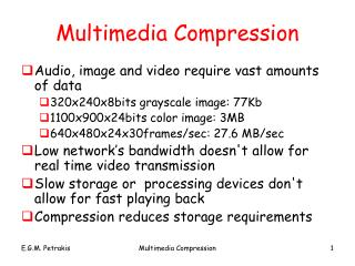 Multimedia Compression