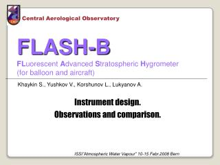 FLASH-B FL uorescent A dvanced  S tratospheric  H ygrometer (for balloon and aircraft)