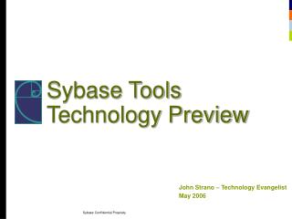 Sybase Tools Technology Preview