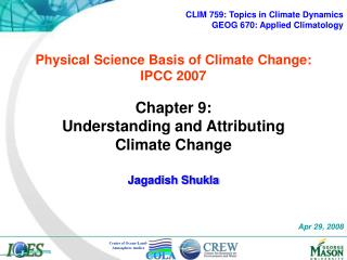 Physical Science Basis of  Climate Change :  IPCC 2007