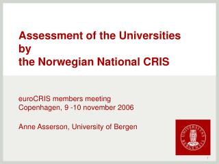 Assessment of the Universities  by  the Norwegian National CRIS