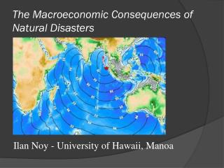 The Macroeconomic  Consequences  of Natural Disasters
