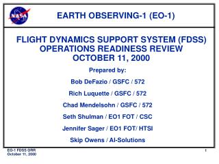 FLIGHT DYNAMICS SUPPORT SYSTEM (FDSS) OPERATIONS READINESS REVIEW OCTOBER 11, 2000